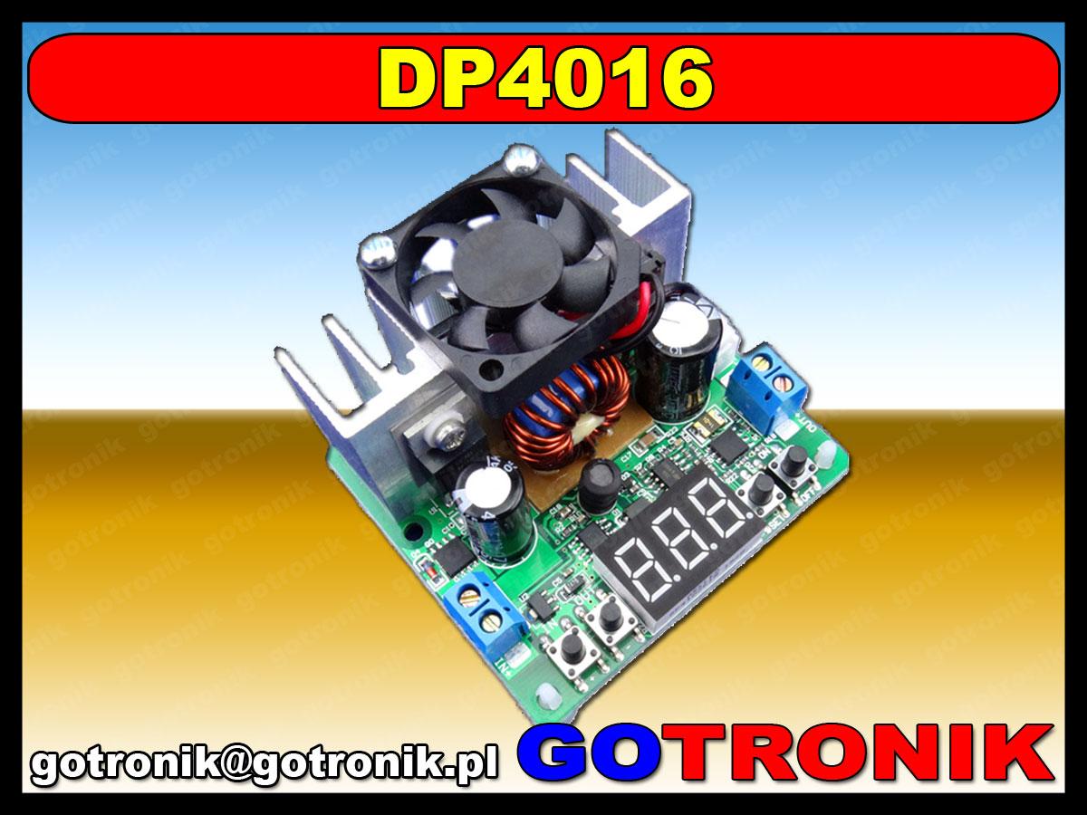 DP4016 przetwornica impulsowa zasilacz XL4016 0-38V 8A 200W step down obniżąjąca napięcie BTE-405