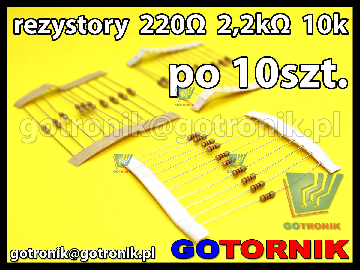 rezystory 220Ω 2,2kΩ 10kΩ